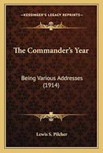 The Commander's Year af Lewis S. Pilcher