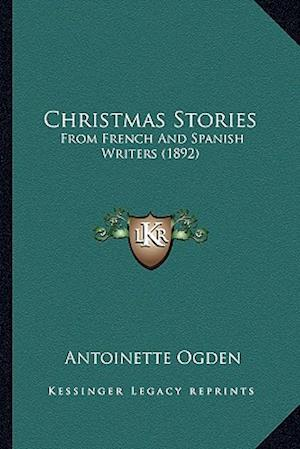 Christmas Stories af Antoinette Ogden