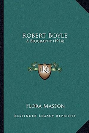 Robert Boyle af Flora Masson