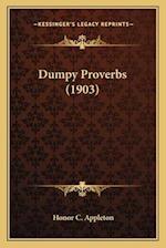 Dumpy Proverbs (1903) af Honor C. Appleton