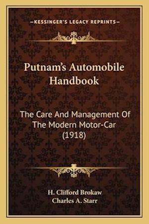 Putnam's Automobile Handbook af H. Clifford Brokaw, Charles A. Starr