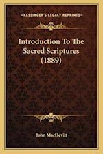 Introduction to the Sacred Scriptures (1889) af John Macdevitt
