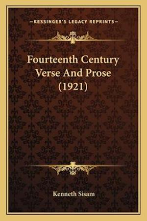 Fourteenth Century Verse and Prose (1921) af Kenneth Sisam