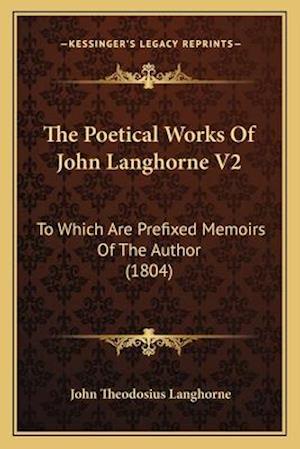 The Poetical Works of John Langhorne V2 af John Theodosius Langhorne