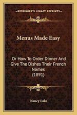 Menus Made Easy af Nancy Lake
