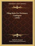Filing Rules for Dictionary Catalogues (1918) af Winifred G. Barnstead