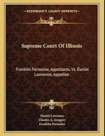 Supreme Court of Illinois af Franklin Parmelee, Daniel Lawrence, Charles A. Gregory