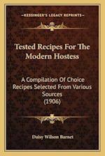 Tested Recipes for the Modern Hostess af Daisy Wilson Barnet