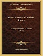 Greek Science and Modern Science af Charles Joseph Singer