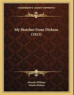 My Sketches from Dickens (1913) af Bransby Williams