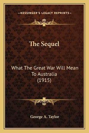 The Sequel af George A. Taylor