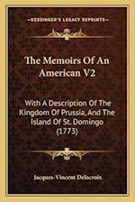The Memoirs of an American V2 af Jacques-Vincent Delacroix