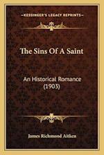 The Sins of a Saint af James Richmond Aitken