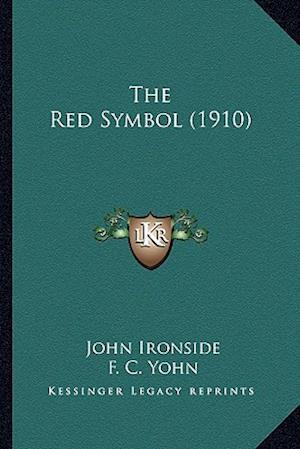 The Red Symbol (1910) af John Ironside