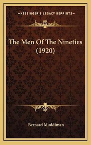 The Men of the Nineties (1920) af Bernard Muddiman