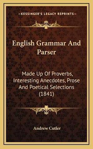 English Grammar and Parser af Andrew Cutler