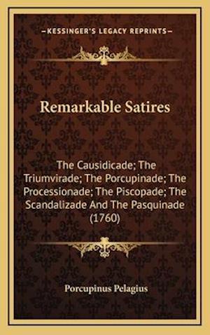 Remarkable Satires af Porcupinus Pelagius