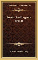 Poems and Legends (1914) af Charles Stratford Catty