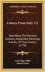 Letters from Italy V2 af Alberto Fortis, Anna Riggs Miller