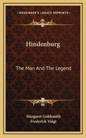 Hindenburg af Margaret Goldsmith, Frederick Voigt