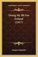 Doing My Bit for Ireland (1917) af Margaret Skinnider