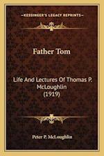 Father Tom af Peter P. McLoughlin