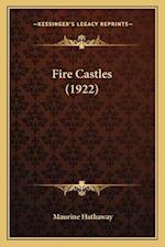 Fire Castles (1922) af Maurine Hathaway