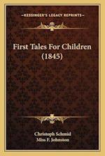 First Tales for Children (1845) af Christoph Schmid