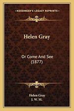 Helen Gray af J. W. M., Helen Gray