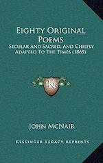 Eighty Original Poems af John Mcnair