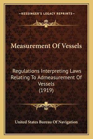 Measurement of Vessels af United States Bureau of Navigation