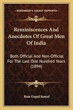 Reminiscences and Anecdotes of Great Men of India af Ram Gopal Sanyal