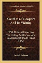 Sketches of Newport and Its Vicinity af Sarah S. Cahoone