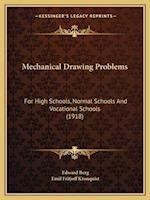Mechanical Drawing Problems af Edward Berg, Emil Fritjoff Kronquist