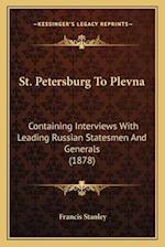 St. Petersburg to Plevna af Francis Stanley