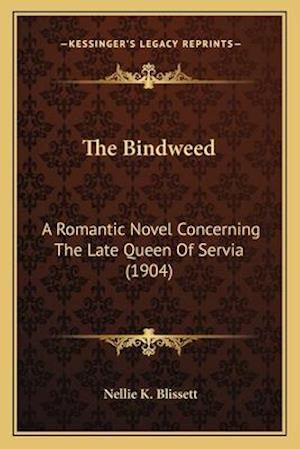 The Bindweed af Nellie K. Blissett