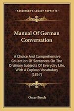 Manual of German Conversation af Oscar Busch