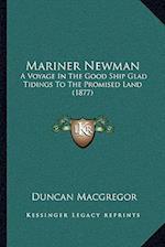 Mariner Newman af Duncan Macgregor