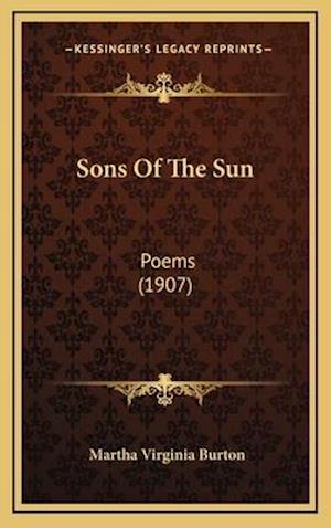 Sons of the Sun af Martha Virginia Burton