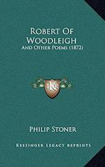Robert of Woodleigh af Philip Stoner