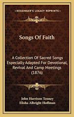 Songs of Faith af John Harrison Tenney, Elisha Albright Hoffman