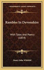 Rambles in Devonshire af Henry John Whitfeld