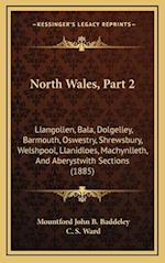 North Wales, Part 2 af C. S. Ward, Mountford John B. Baddeley