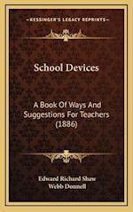 School Devices af Edward Richard Shaw, Webb Donnell