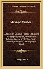 Strange Visitors af Henry J. Horn