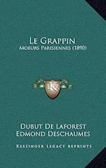 Le Grappin af Edmond Deschaumes, Dubut De Laforest