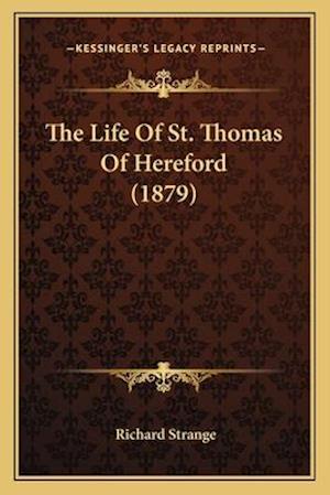The Life of St. Thomas of Hereford (1879) af Richard Strange