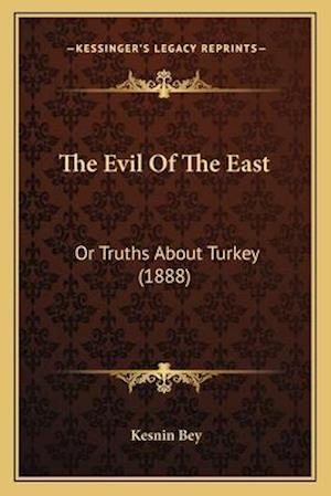 The Evil of the East af Kesnin Bey