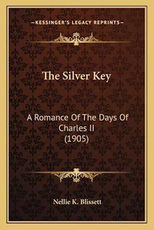 The Silver Key af Nellie K. Blissett