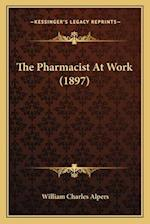 The Pharmacist at Work (1897) af William Charles Alpers